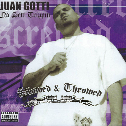 No Sett Trippin Slowed & Throwed de Juan Gotti