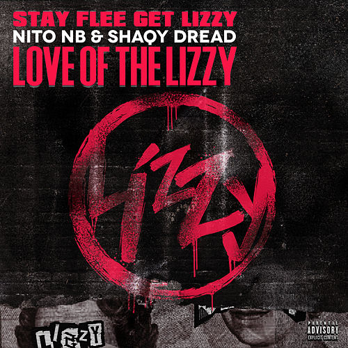 Love Of The Lizzy by Stay Flee Get Lizzy