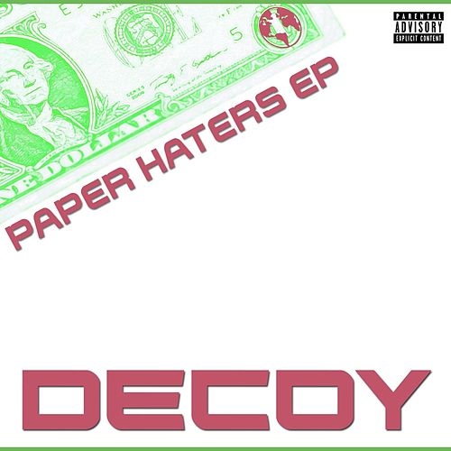 Paper Haters de Decoy