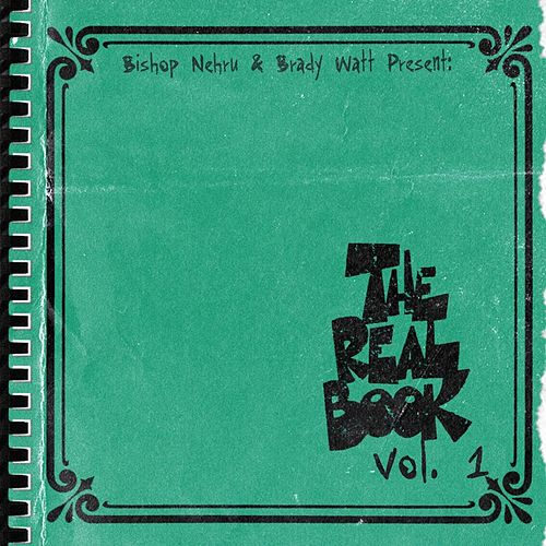The Real Book, Vol. 1 by Bishop Nehru