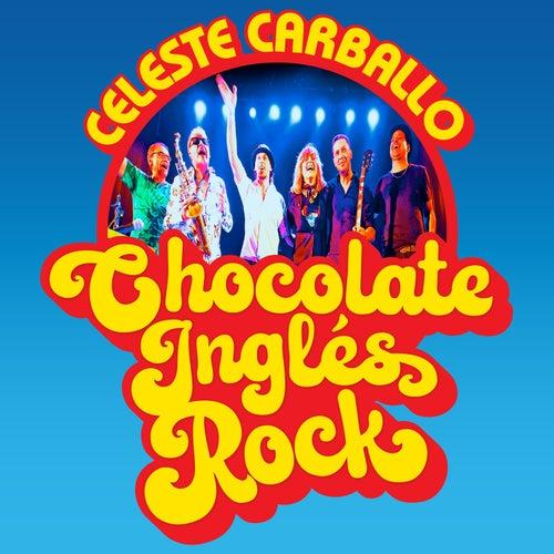 Chocolate Inglés Rock de Celeste Carballo