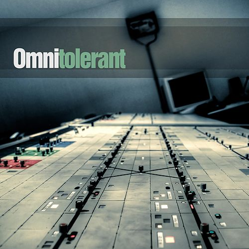 Omnitolerant by Vojeet