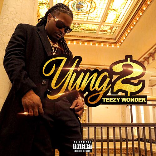 Teezy Wonder by Yung2