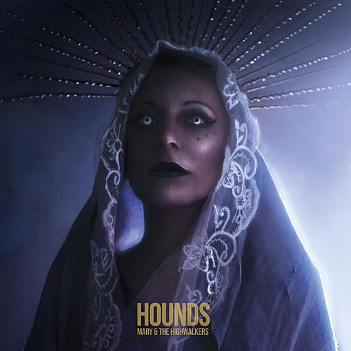 Hounds by Mary