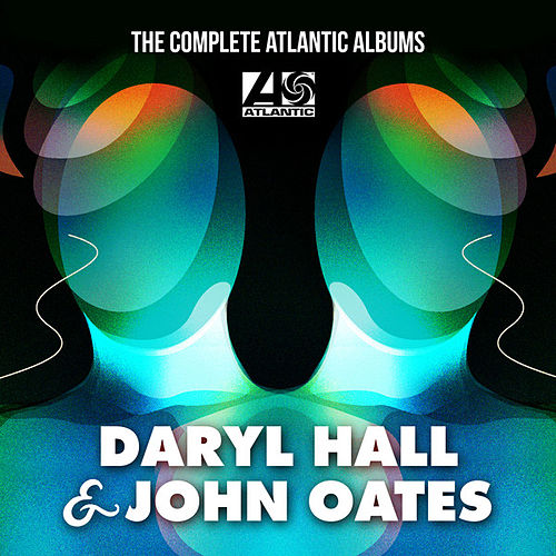 The Complete Atlantic Albums by Daryl Hall & John Oates