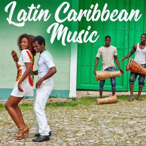 Latin Caribbean Music de Various Artists