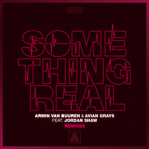 Something Real (Remixes) by Armin Van Buuren