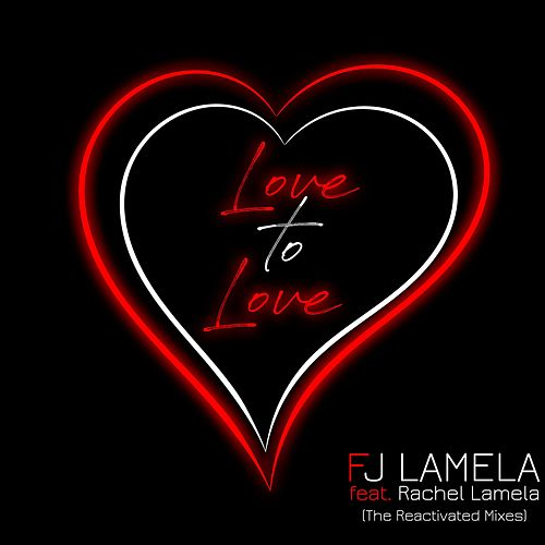 Love to Love de F.J. Lamela