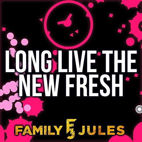 Long Live the New Fresh (Live) de FamilyJules