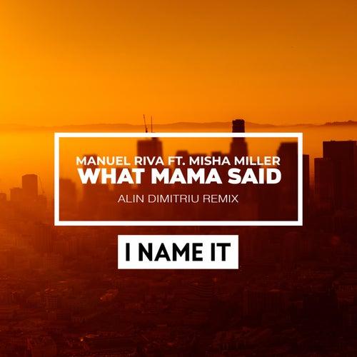 What Mama Said (Alin Dimitriu Remix) de Manuel Riva