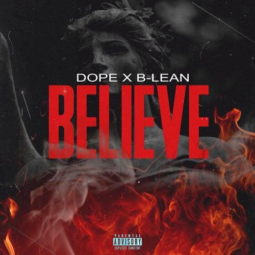 Believe by Dope