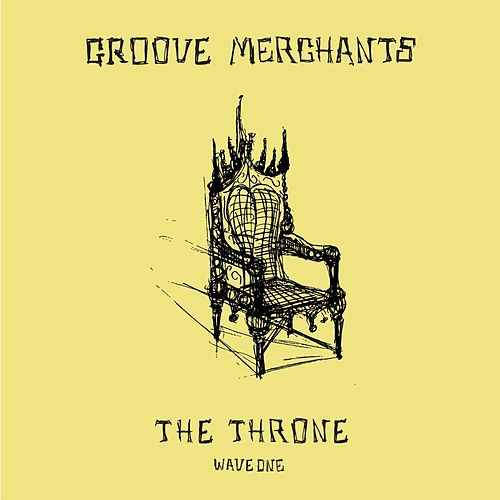 The Throne (Wave One) by The Groove Merchants