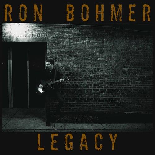 Legacy by Ron Bohmer
