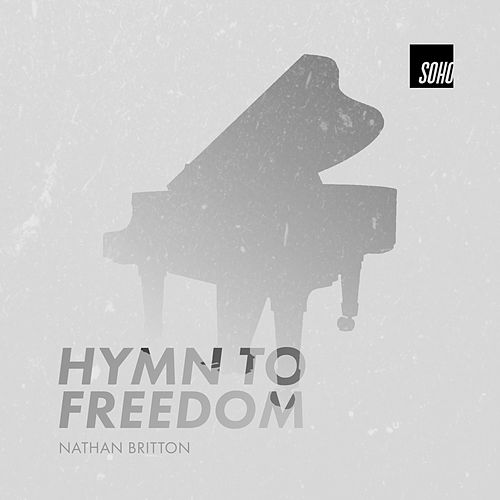 Hymn to Freedom by Nathan Britton