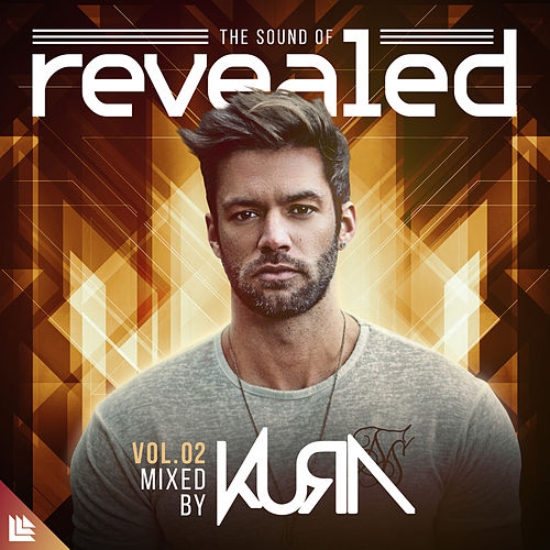 The Sound Of Revealed Vol. 02 (Mixed by KURA) de Various Artists