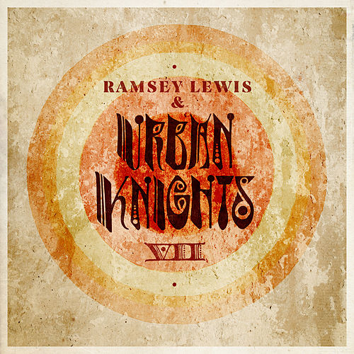 VII von Ramsey Lewis and Urban Knights