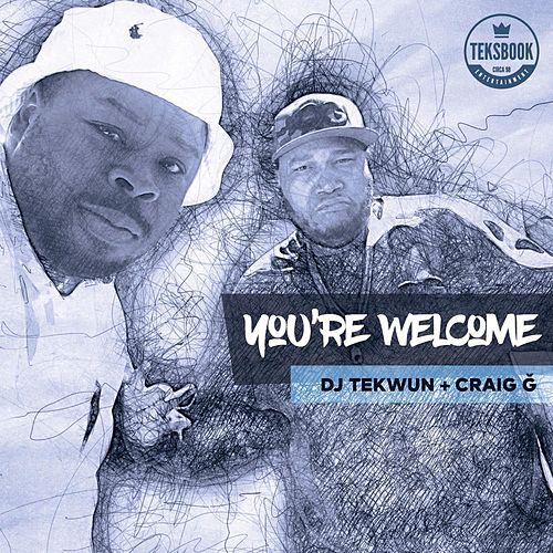 You're Welcome de DJ Tek-Wun