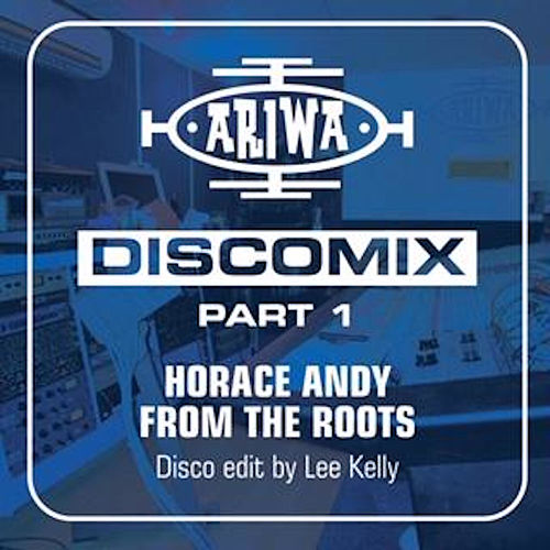 From the Roots - Discomix by Horace Andy