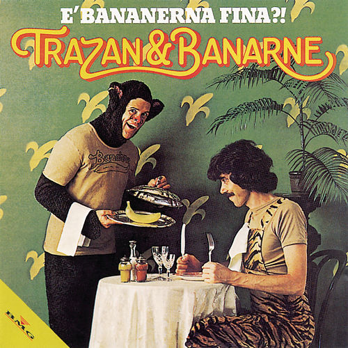 E' bananerna fina? (Specialversion) by Trazan And Banarne