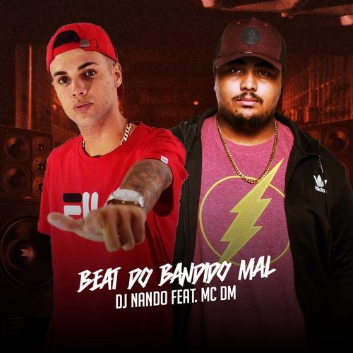 Beat do Bandido Mal by Dj Nando