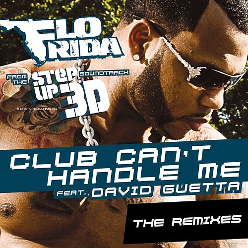 Club Can't Handle Me - The Remixes von Flo Rida
