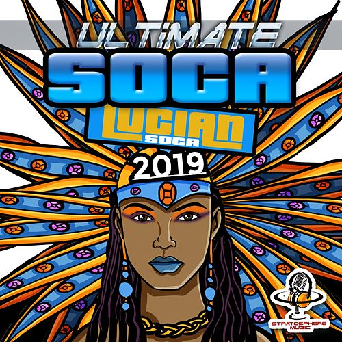 Ultimate Soca (Lucian Soca 2019) de Various Artists