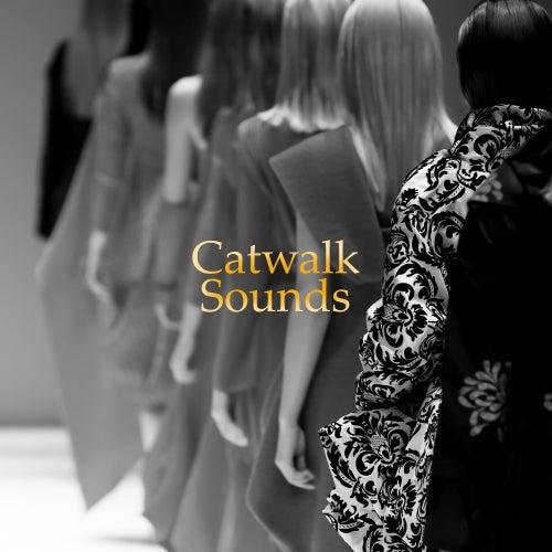 Catwalk Sounds: Runway Music 2019 von Cafe Del Sol