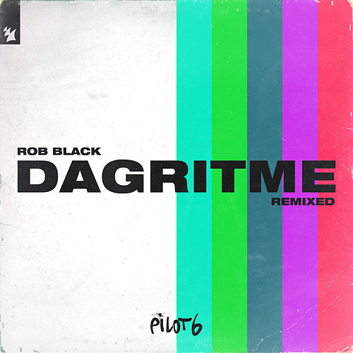 Dagritme (Remixed) von Rob Black