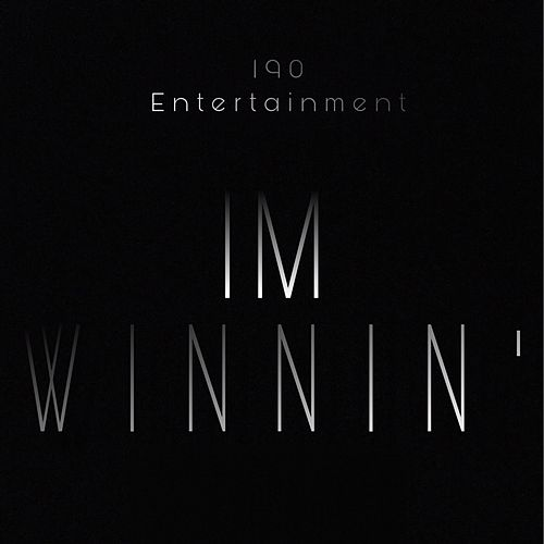 I'm Winnin' by Blaq