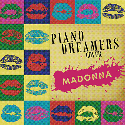 Piano Dreamers Cover Madonna by Piano Dreamers