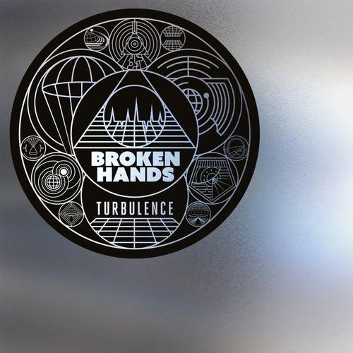 Turbulence by Broken Hands