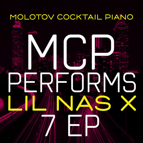 MCP Performs Lil Nas X: 7 EP di Molotov Cocktail Piano