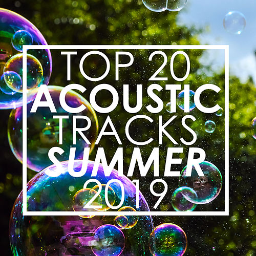 Top 20 Acoustic Tracks Summer 2019 (Instrumental) de Guitar Tribute Players