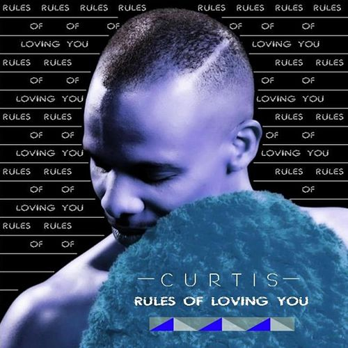 Rules of Loving You by Curtis