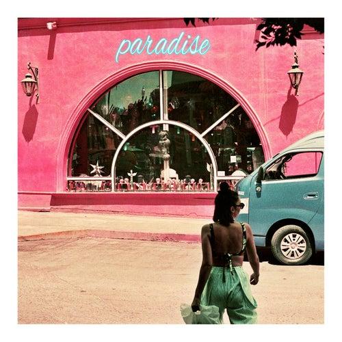 Paradise by Elohim