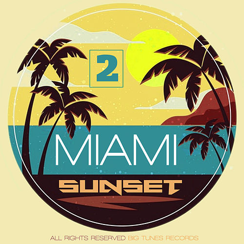 Miami Sunset, Vol. 2 de Various