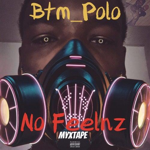 No Feelnz Mixtape von BTM_Polo