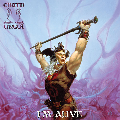 I'm Alive (Live at Up the Hammers Festival) by Cirith Ungol