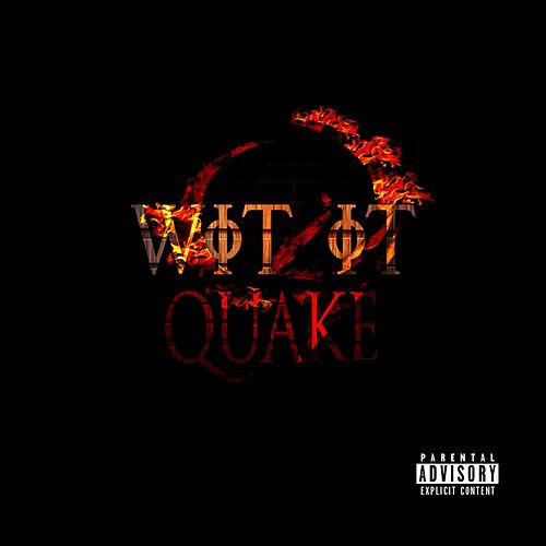 Wit It de Quake