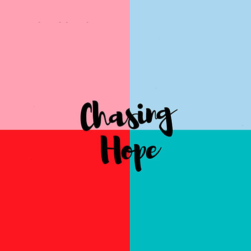 Chasing Hope by Dinah