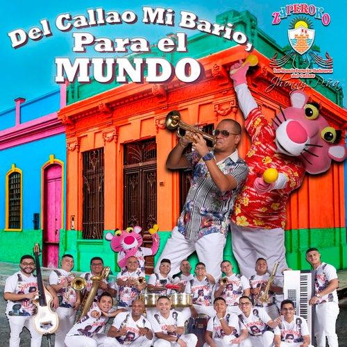 Del Callao Mi Barrio, para el Mundo de ZAPEROKO La Resistencia Salsera del Callao