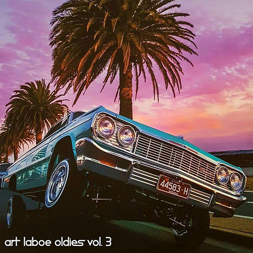 Art Laboe Oldies Vol. 3 by Various Artists