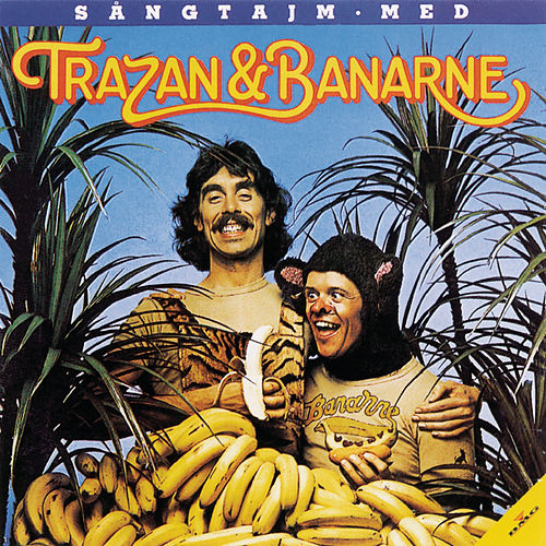 Sångtajm med Trazan & Banarne (Specialversion) by Trazan And Banarne