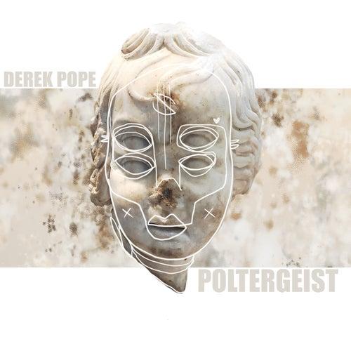 Poltergeist by Derek Pope