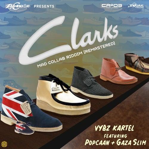 Clarks (feat  Popcaan & Gaza Slim) [Remastered] -    by VYBZ