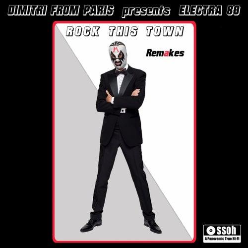 Rock This Town Remakes de Dimitri from Paris