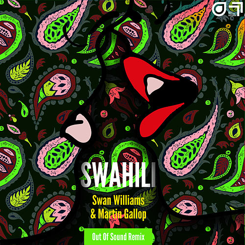 Swahili (Out Of Sound Remix) van Swan Williams