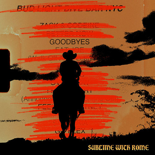 Goodbyes de Sublime With Rome