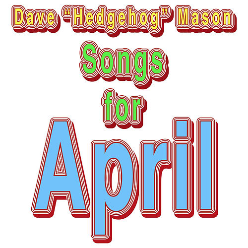 Songs For April by Dave Mason