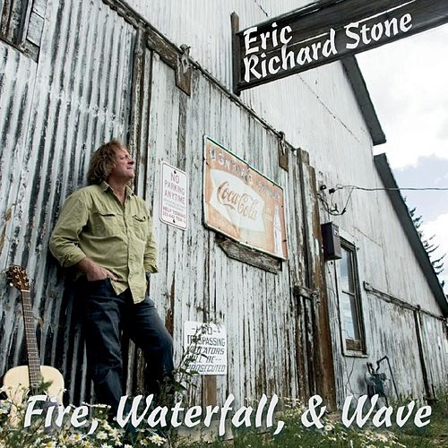 Fire, Waterfall, & Wave de Eric Richard Stone